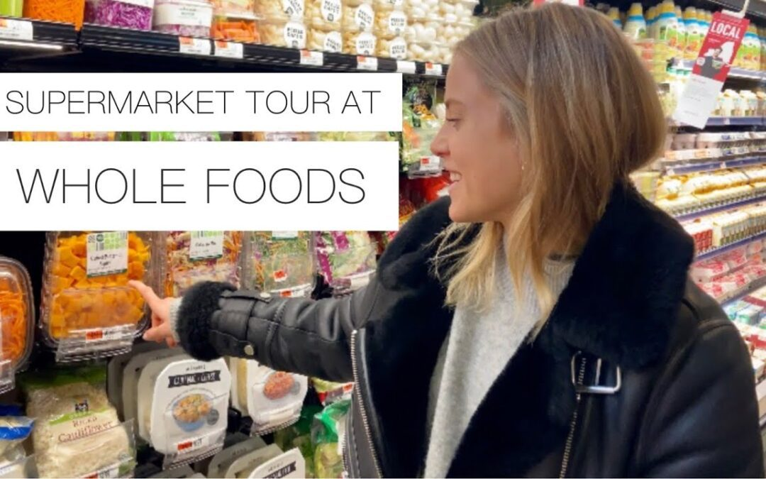 Supermarket tour at Whole Foods | healthy items | what to buy at whole foods
