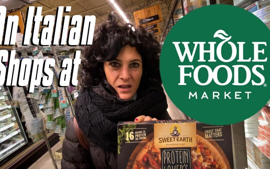 Italian Shops at Whole Foods for the First Time   An Italian Shops in America