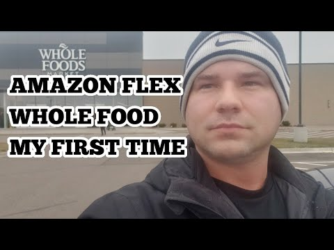Amazon Flex Whole Foods Delivery My First Time. What To Do, What Not To Do
