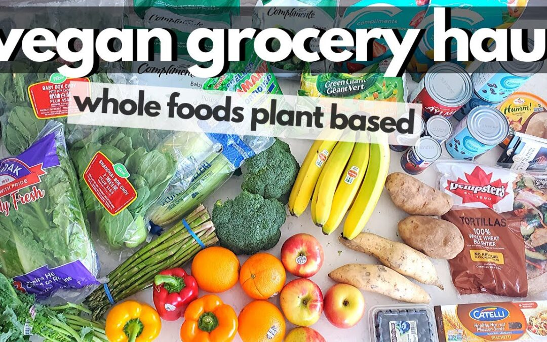 BUDGET FRIENDLY VEGAN GROCERY HAUL (for Quarantine) / Healthy Whole Foods Plant Based