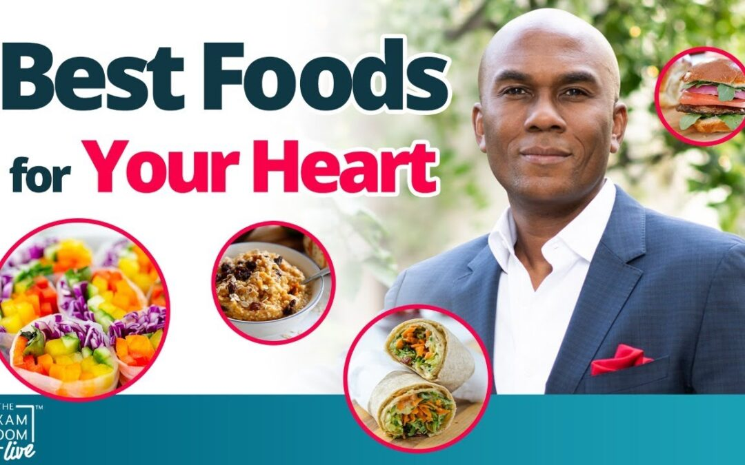 Best Foods to Prevent Heart Attacks With Cardiologist Dr. Columbus Batiste