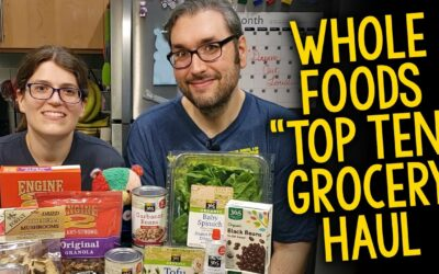 Whole Foods Grocery Haul: Our Top Ten Favorite Products (Plant-Based, Vegan)
