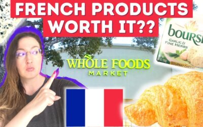 Are French products from WHOLE FOODS MARKET worth it?? | Grocery haul